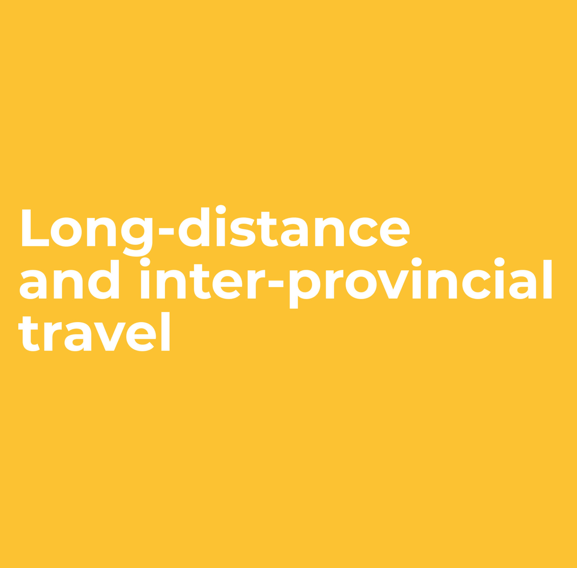 Long-distance and inter-provincial travel