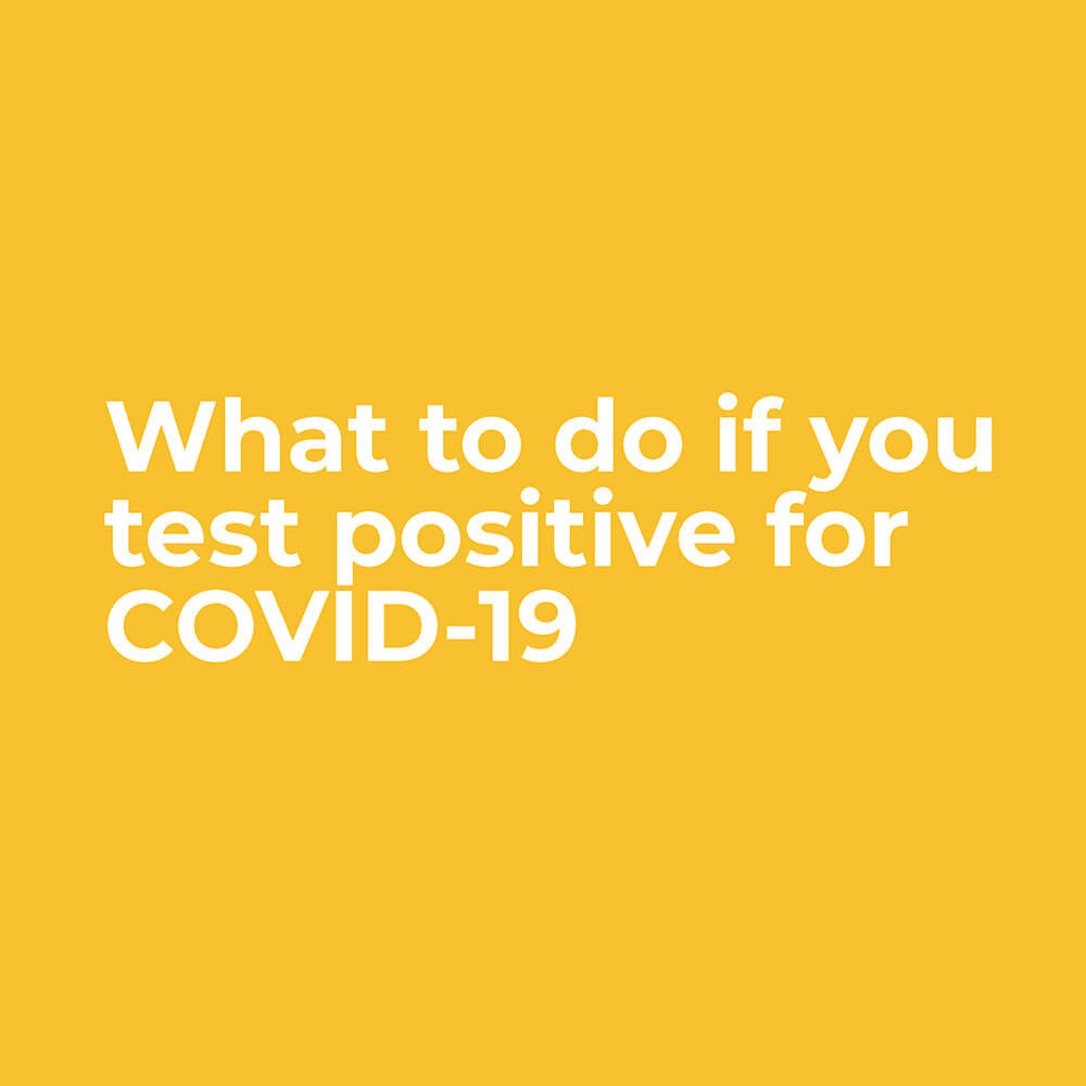 What to do if you test positive for COVID-19