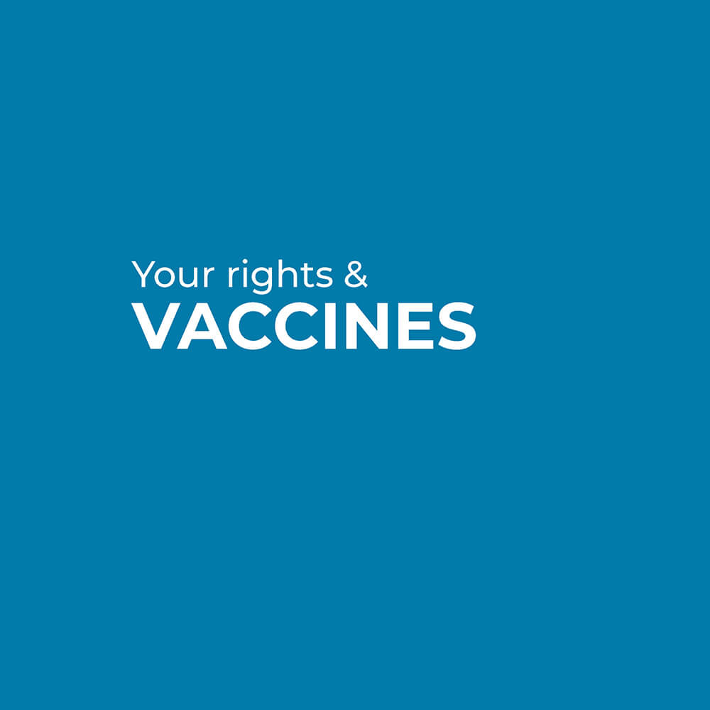Your rights and vaccines