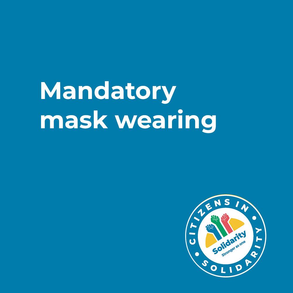 Mandatory mask wearing
